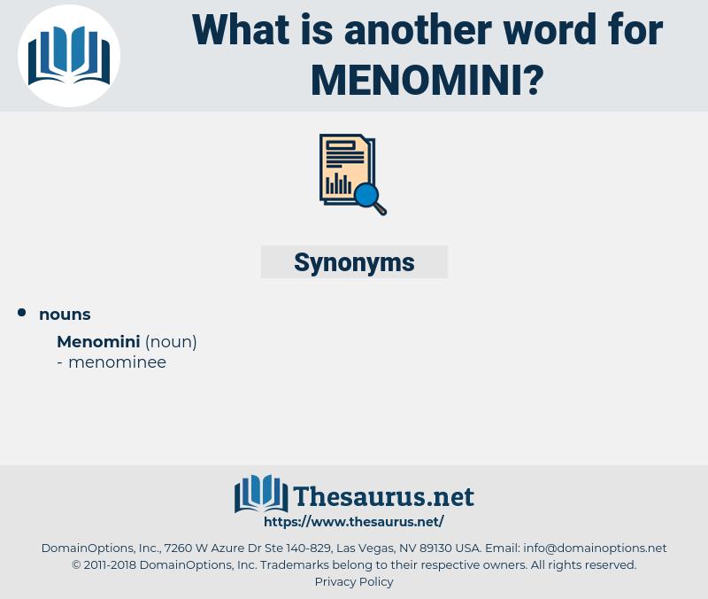 menomini, synonym menomini, another word for menomini, words like menomini, thesaurus menomini