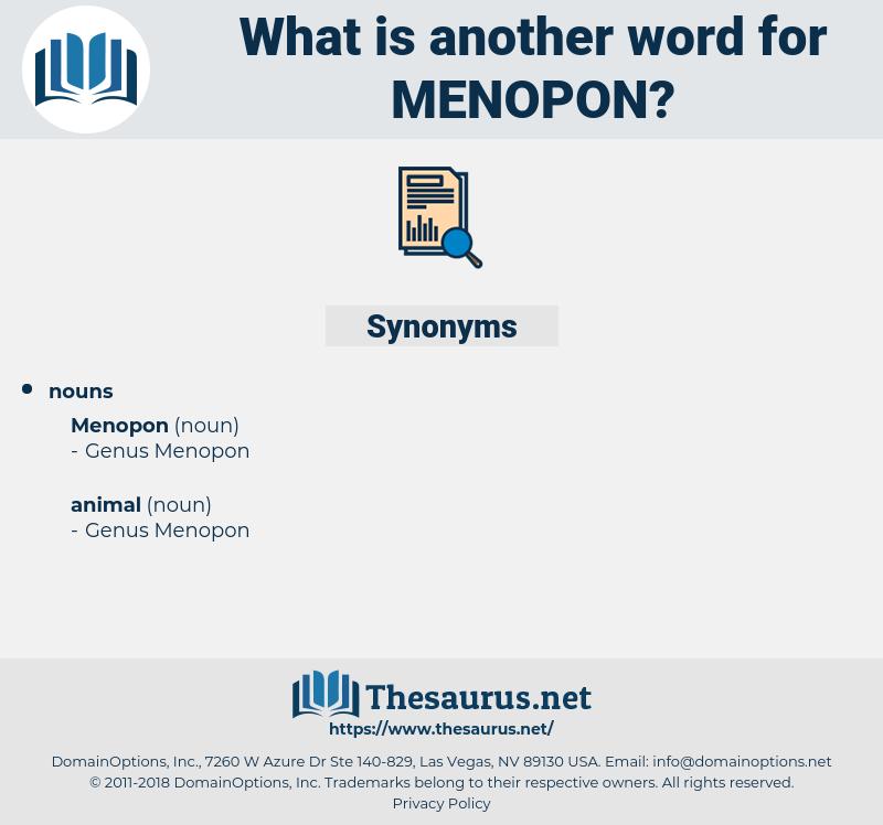 menopon, synonym menopon, another word for menopon, words like menopon, thesaurus menopon