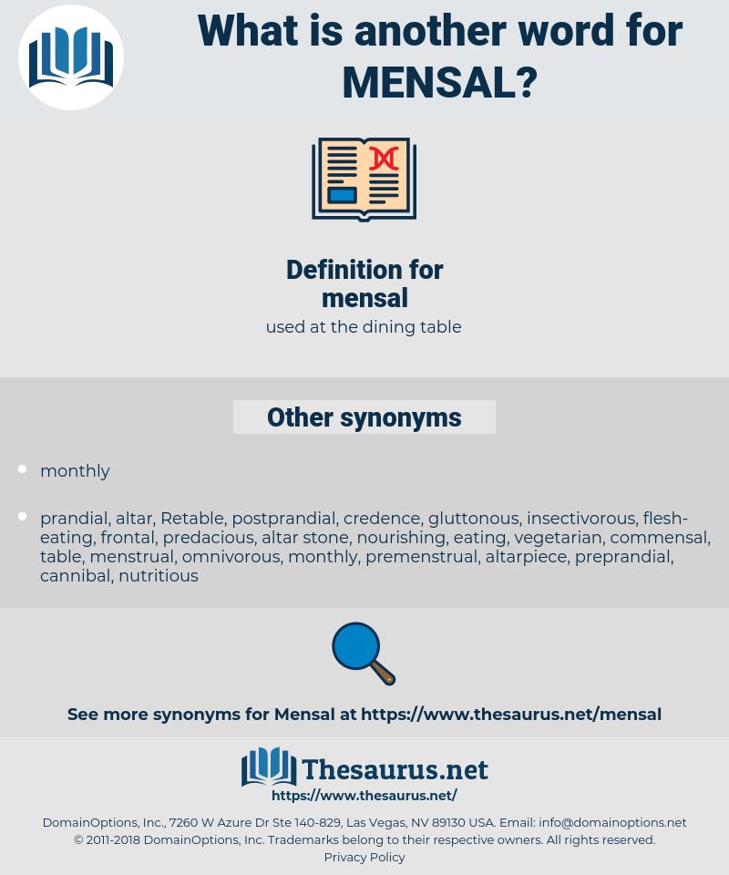 mensal, synonym mensal, another word for mensal, words like mensal, thesaurus mensal