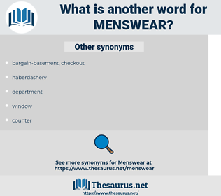 menswear, synonym menswear, another word for menswear, words like menswear, thesaurus menswear