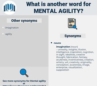mental agility, synonym mental agility, another word for mental agility, words like mental agility, thesaurus mental agility