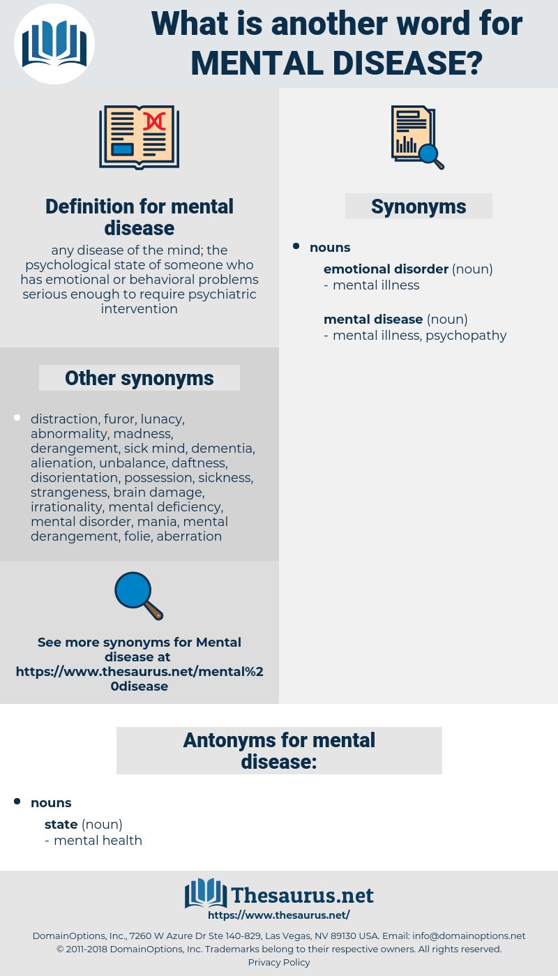 mental disease, synonym mental disease, another word for mental disease, words like mental disease, thesaurus mental disease