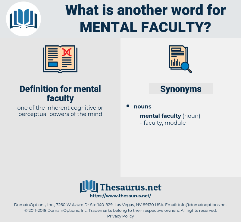 mental faculty, synonym mental faculty, another word for mental faculty, words like mental faculty, thesaurus mental faculty