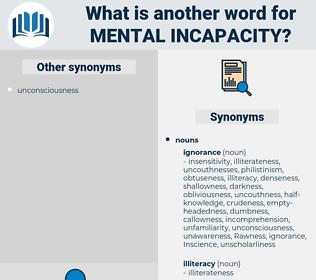 mental incapacity, synonym mental incapacity, another word for mental incapacity, words like mental incapacity, thesaurus mental incapacity