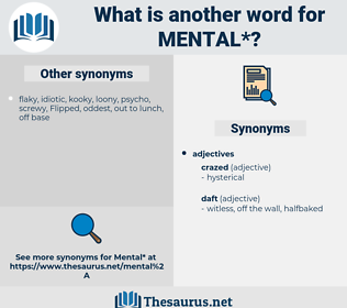 mental, synonym mental, another word for mental, words like mental, thesaurus mental