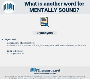 mentally sound, synonym mentally sound, another word for mentally sound, words like mentally sound, thesaurus mentally sound