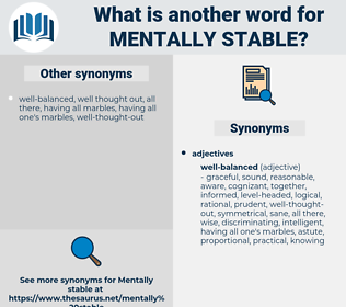 mentally stable, synonym mentally stable, another word for mentally stable, words like mentally stable, thesaurus mentally stable