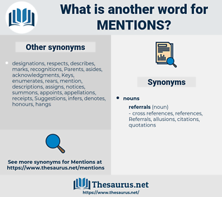 mentions, synonym mentions, another word for mentions, words like mentions, thesaurus mentions