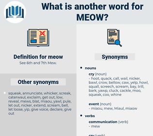 meow, synonym meow, another word for meow, words like meow, thesaurus meow