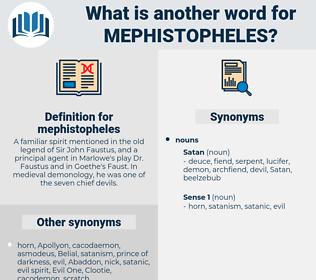 mephistopheles, synonym mephistopheles, another word for mephistopheles, words like mephistopheles, thesaurus mephistopheles