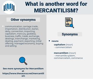mercantilism, synonym mercantilism, another word for mercantilism, words like mercantilism, thesaurus mercantilism