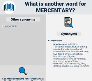 mercentary, synonym mercentary, another word for mercentary, words like mercentary, thesaurus mercentary