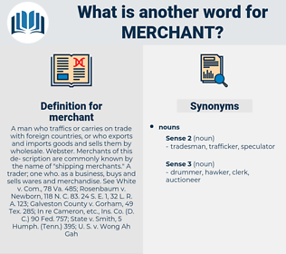 merchant, synonym merchant, another word for merchant, words like merchant, thesaurus merchant
