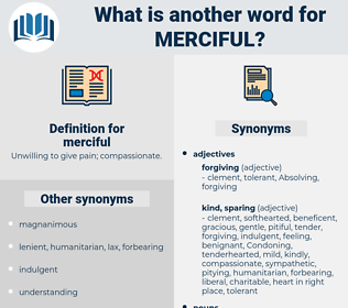 merciful, synonym merciful, another word for merciful, words like merciful, thesaurus merciful