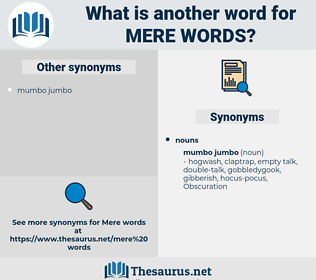 mere words, synonym mere words, another word for mere words, words like mere words, thesaurus mere words