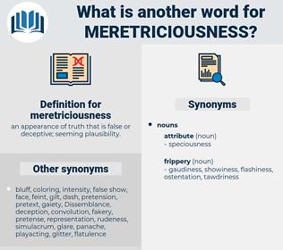 meretriciousness, synonym meretriciousness, another word for meretriciousness, words like meretriciousness, thesaurus meretriciousness