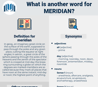 meridian, synonym meridian, another word for meridian, words like meridian, thesaurus meridian