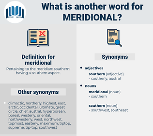 meridional, synonym meridional, another word for meridional, words like meridional, thesaurus meridional