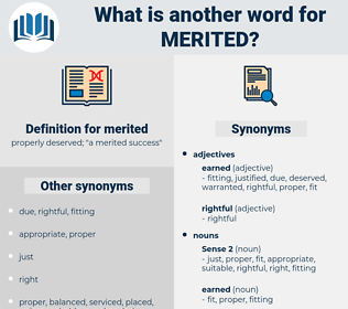 merited, synonym merited, another word for merited, words like merited, thesaurus merited