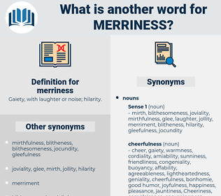 merriness, synonym merriness, another word for merriness, words like merriness, thesaurus merriness