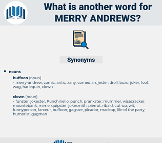 merry andrews, synonym merry andrews, another word for merry andrews, words like merry andrews, thesaurus merry andrews