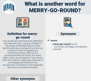 merry-go-round, synonym merry-go-round, another word for merry-go-round, words like merry-go-round, thesaurus merry-go-round