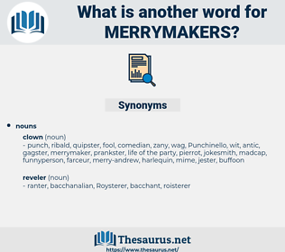 merrymakers, synonym merrymakers, another word for merrymakers, words like merrymakers, thesaurus merrymakers