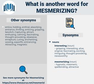 mesmerizing, synonym mesmerizing, another word for mesmerizing, words like mesmerizing, thesaurus mesmerizing