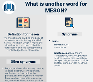 meson, synonym meson, another word for meson, words like meson, thesaurus meson