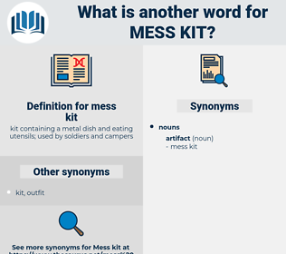 mess kit, synonym mess kit, another word for mess kit, words like mess kit, thesaurus mess kit