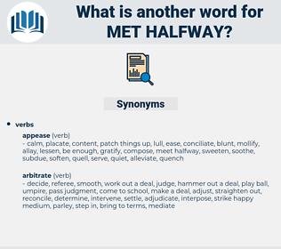 met halfway, synonym met halfway, another word for met halfway, words like met halfway, thesaurus met halfway