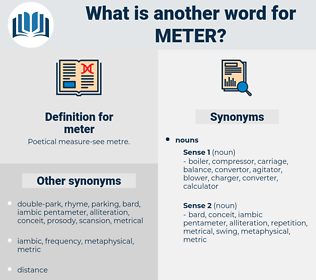 meter, synonym meter, another word for meter, words like meter, thesaurus meter