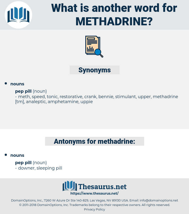 methadrine, synonym methadrine, another word for methadrine, words like methadrine, thesaurus methadrine