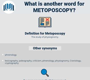 Metoposcopy, synonym Metoposcopy, another word for Metoposcopy, words like Metoposcopy, thesaurus Metoposcopy