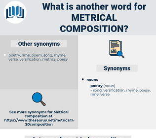 metrical composition, synonym metrical composition, another word for metrical composition, words like metrical composition, thesaurus metrical composition