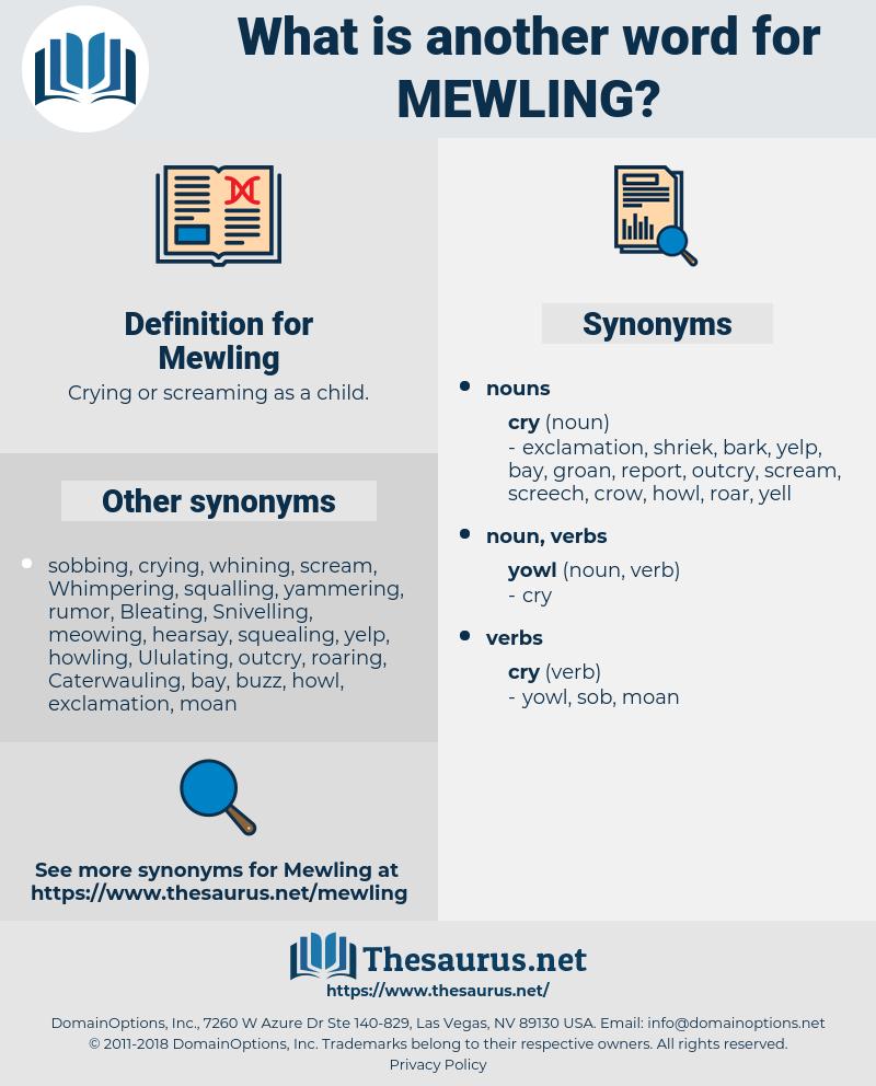 Mewling, synonym Mewling, another word for Mewling, words like Mewling, thesaurus Mewling