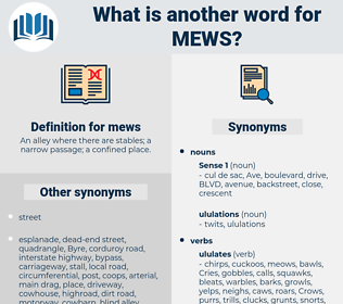 mews, synonym mews, another word for mews, words like mews, thesaurus mews