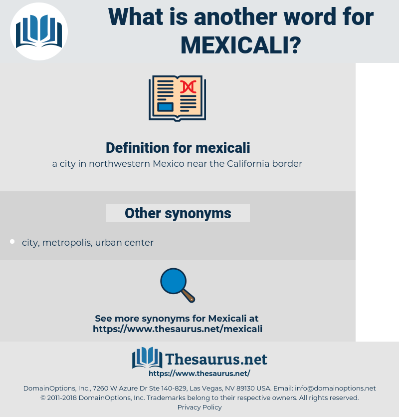 mexicali, synonym mexicali, another word for mexicali, words like mexicali, thesaurus mexicali