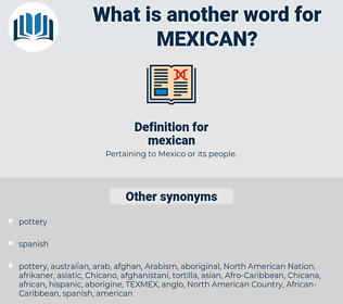 mexican, synonym mexican, another word for mexican, words like mexican, thesaurus mexican