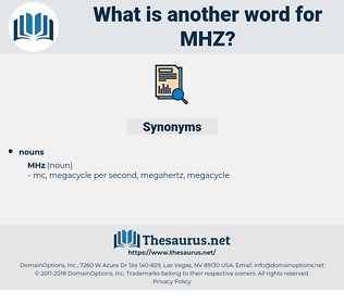mhz, synonym mhz, another word for mhz, words like mhz, thesaurus mhz