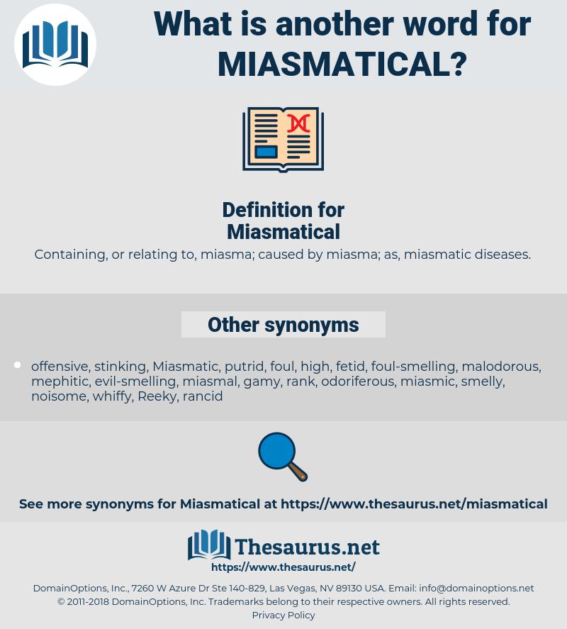 Miasmatical, synonym Miasmatical, another word for Miasmatical, words like Miasmatical, thesaurus Miasmatical