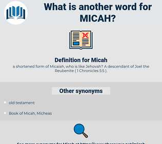 Micah, synonym Micah, another word for Micah, words like Micah, thesaurus Micah