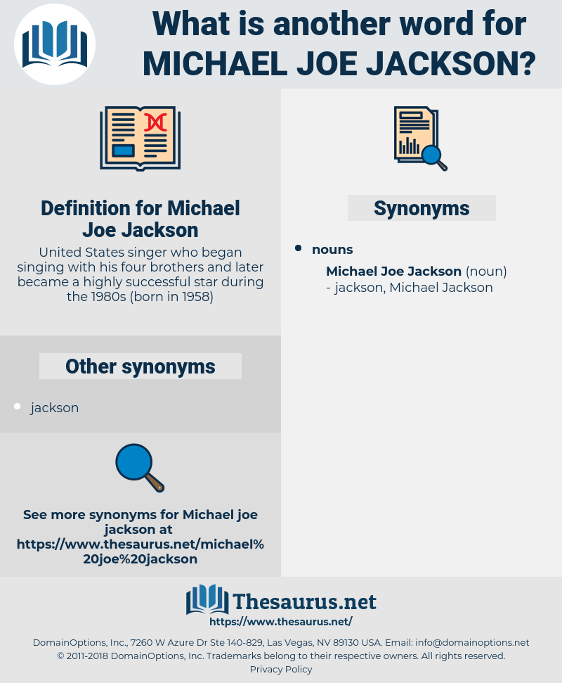 Michael Joe Jackson, synonym Michael Joe Jackson, another word for Michael Joe Jackson, words like Michael Joe Jackson, thesaurus Michael Joe Jackson