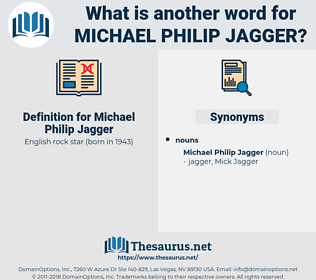 Michael Philip Jagger, synonym Michael Philip Jagger, another word for Michael Philip Jagger, words like Michael Philip Jagger, thesaurus Michael Philip Jagger