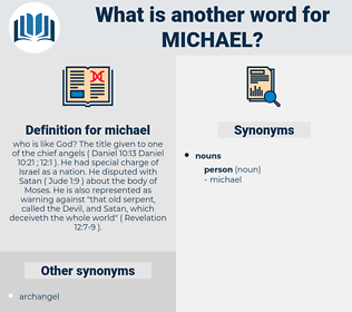 michael, synonym michael, another word for michael, words like michael, thesaurus michael