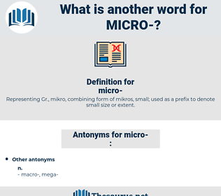 micro, synonym micro, another word for micro, words like micro, thesaurus micro