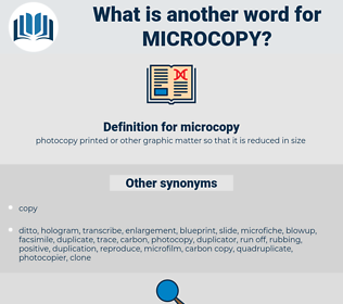 microcopy, synonym microcopy, another word for microcopy, words like microcopy, thesaurus microcopy
