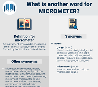 micrometer, synonym micrometer, another word for micrometer, words like micrometer, thesaurus micrometer