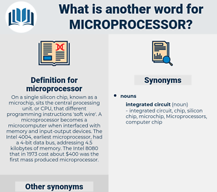 microprocessor, synonym microprocessor, another word for microprocessor, words like microprocessor, thesaurus microprocessor