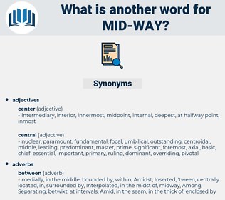 mid-way, synonym mid-way, another word for mid-way, words like mid-way, thesaurus mid-way